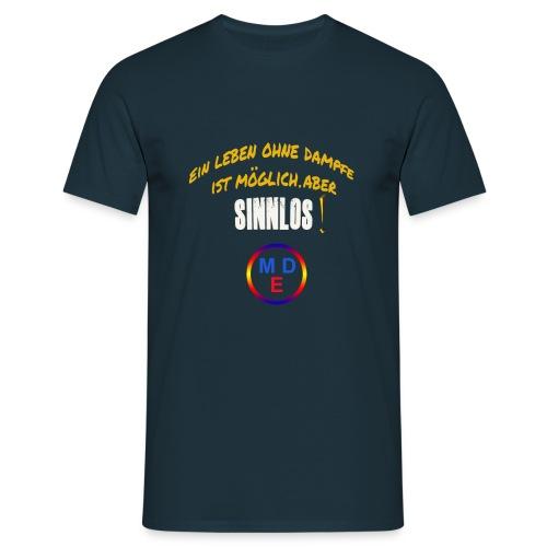 #Tagesmotto - Männer T-Shirt