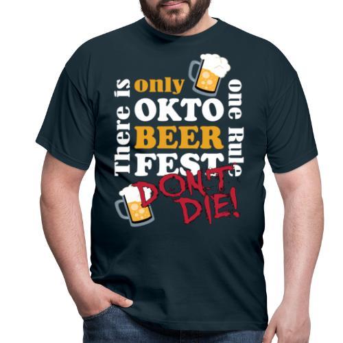 Oktoberfest 2019 - don't die! - Männer T-Shirt