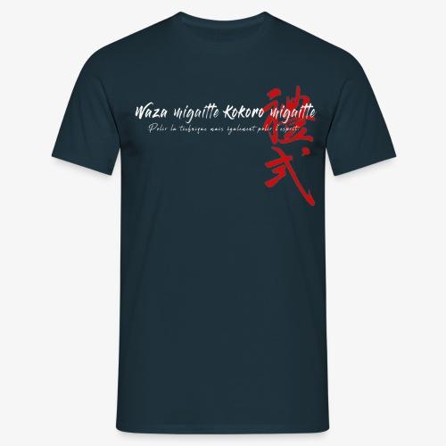'Waza migaitte, Kokoro migaitte'' version 2 - T-shirt Homme
