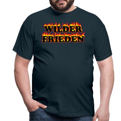 Wilder Frieden Feuer - Männer T-Shirt
