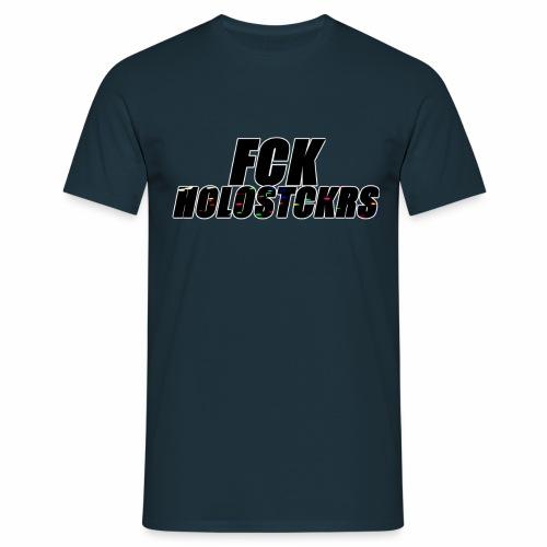 fck_holostickers - Männer T-Shirt