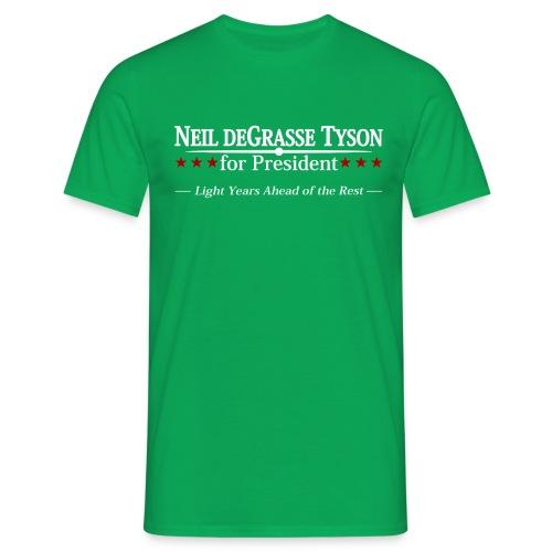 Neil deGrasse Tyson for President - Men's T-Shirt