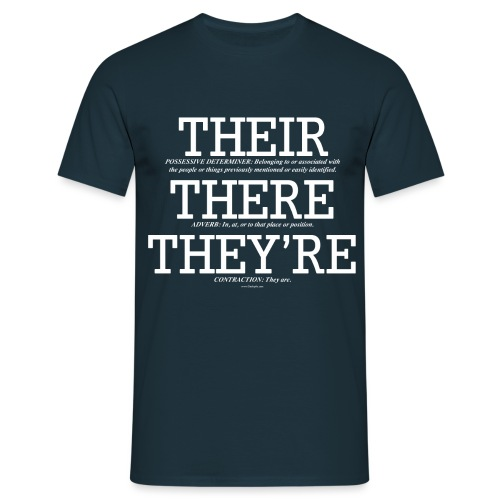 ThereTheirTheyreWhite - Men's T-Shirt