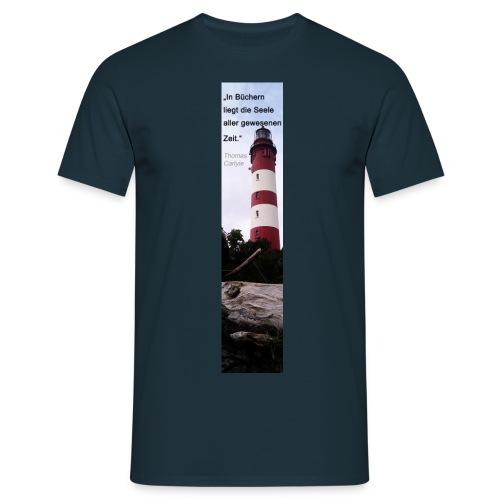 Riesen-Lesezeichen Leuchtturm + Zitat - Männer T-Shirt