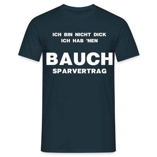 Bauchsparvertrag - Männer T-Shirt