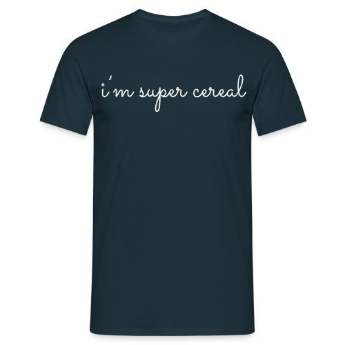 i m super cereal - Mannen T-shirt
