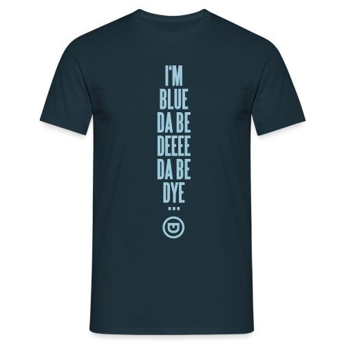 I'M BLUE - Männer T-Shirt