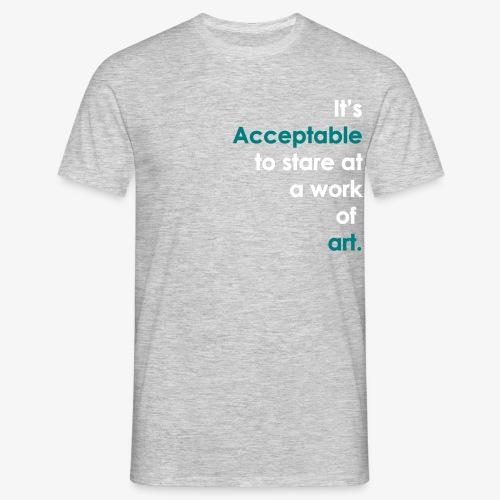 itsacceptable - Men's T-Shirt