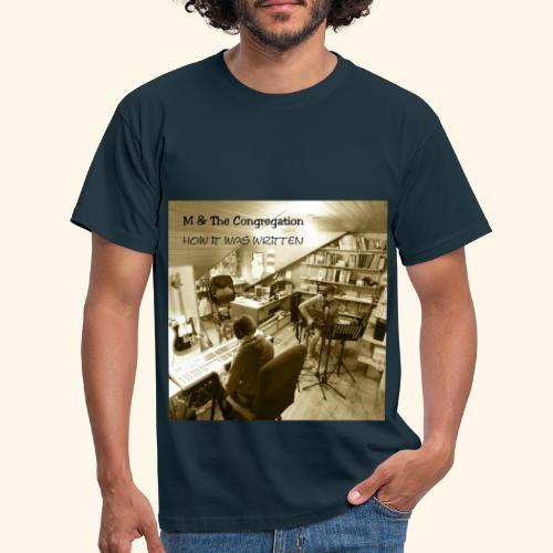 How it was written - Männer T-Shirt