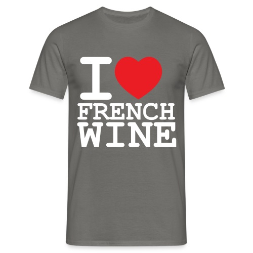 I love French Wine - T-shirt Homme
