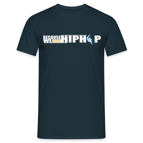 We are Hip Hop - T-shirt Homme