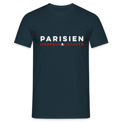 Parisien Honneur Loyauté - T-shirt Homme