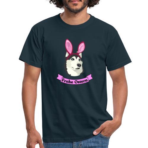 Frohe Ostern - Husky - Männer T-Shirt