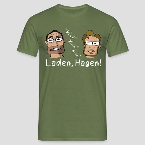 Laden, Hagen! - Männer T-Shirt