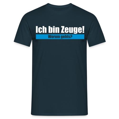 Ich bin Zeuge - Männer T-Shirt