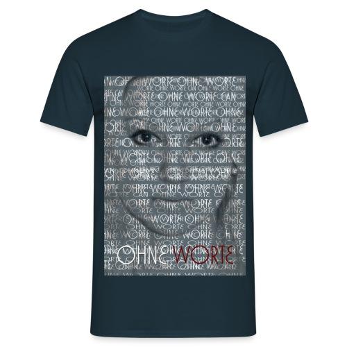 ohne worte shirt - Männer T-Shirt