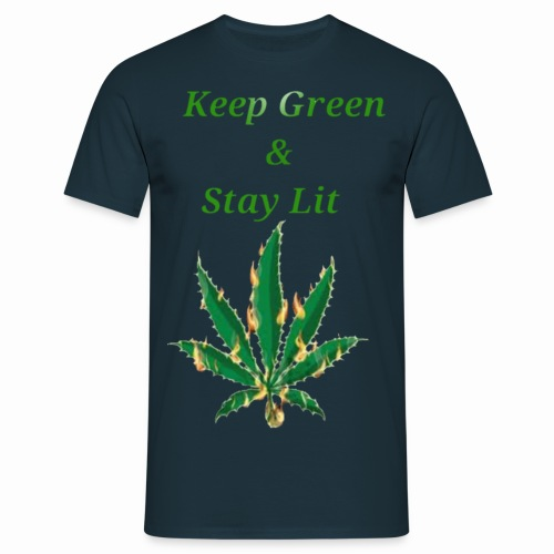 Keep green And Stay lit - Men's T-Shirt