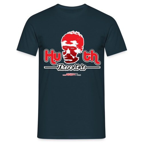 Huth there it is - Men's T-Shirt