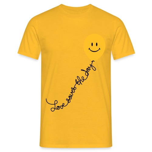Love Saves The Day - T-shirt Homme