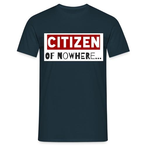 Citizen Of Nowhere 3 - Men's T-Shirt