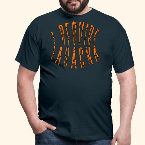 I require lasagna - T-shirt herr