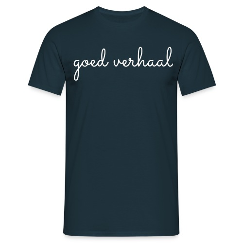 goed verhaal front - Mannen T-shirt