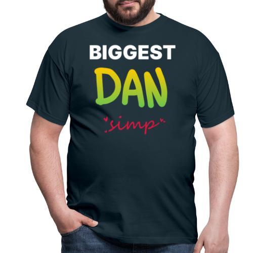 We all simp for Dan - Herre-T-shirt