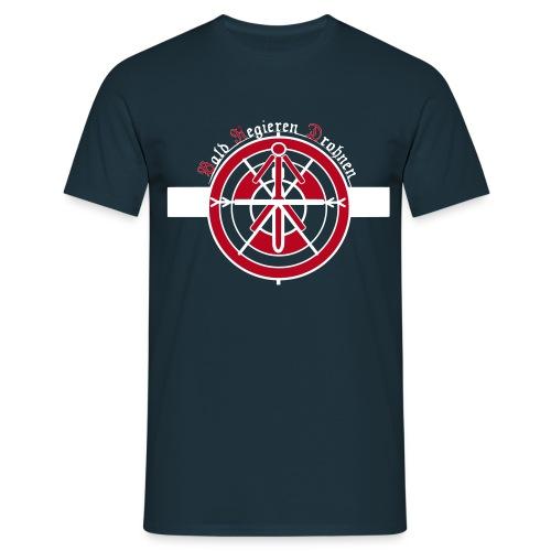 Bald Regieren Drohnen - Männer T-Shirt