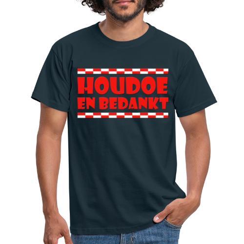 Houdoe en bedankt (met vlag) - Mannen T-shirt