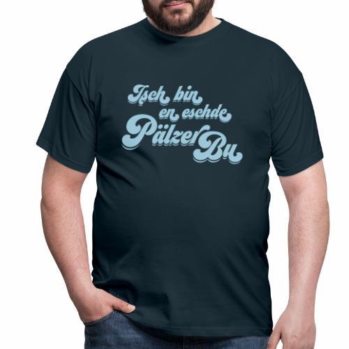 Isch bin en eschde Pälzer Bu - Männer T-Shirt