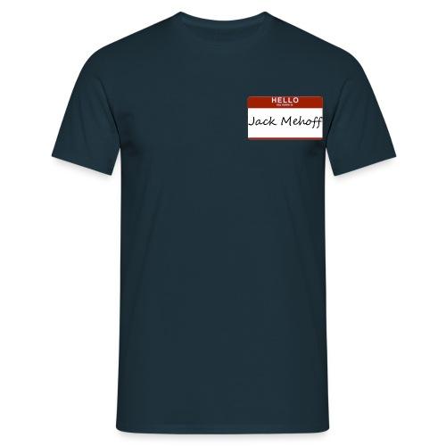 Jack Mehoff - Men's T-Shirt