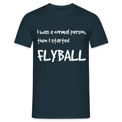 I was a normal person 2 - Men's T-Shirt