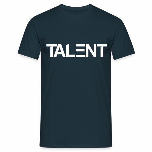 TALENT - Men's T-Shirt