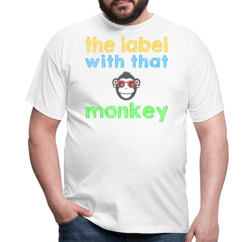 the label with that monkey - Männer T-Shirt
