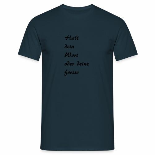 neuer Spruch - Männer T-Shirt
