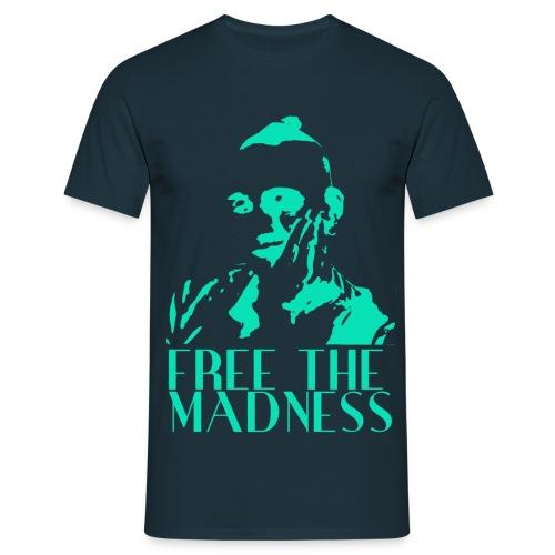 free the madness shirt ga - Männer T-Shirt