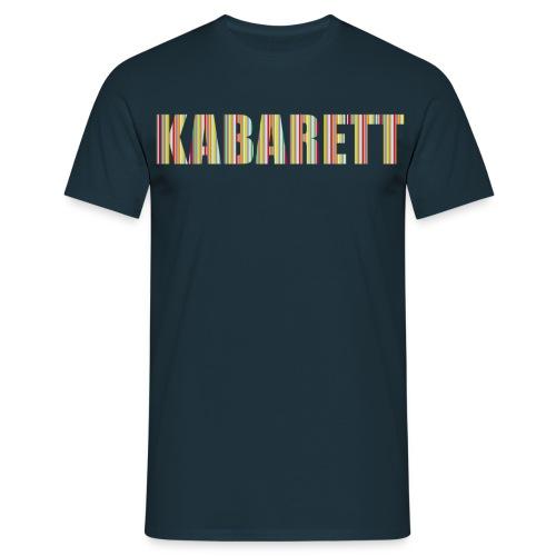 Kabarett - Männer T-Shirt
