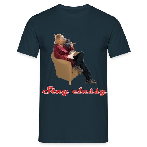 stay classy - Maglietta da uomo