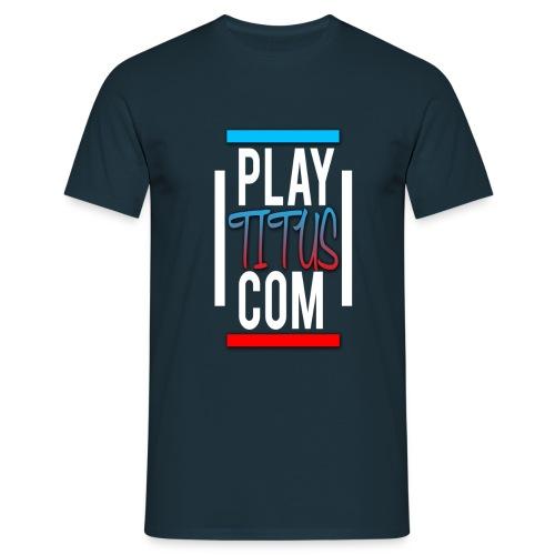 playtituscom T-Shirt - Männer T-Shirt