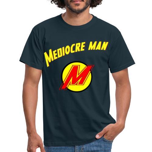 Mediocreman - Camiseta hombre
