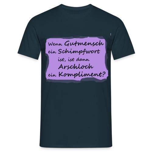 gutmensch2 - Männer T-Shirt