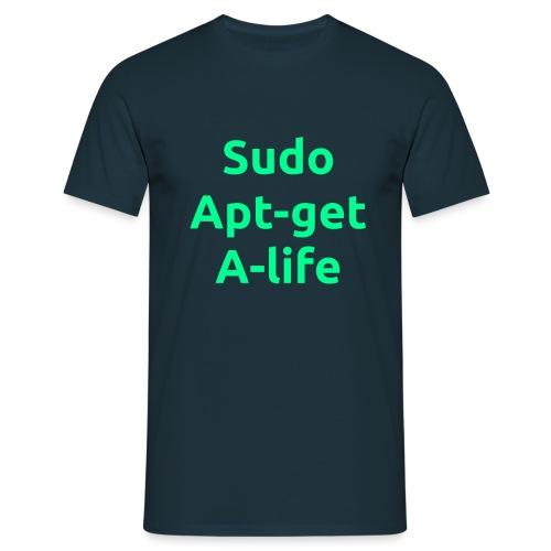 sudo apt get a life green png - Men's T-Shirt