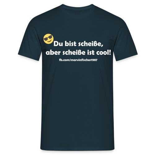 scheiße_ist_cool_inv - Männer T-Shirt