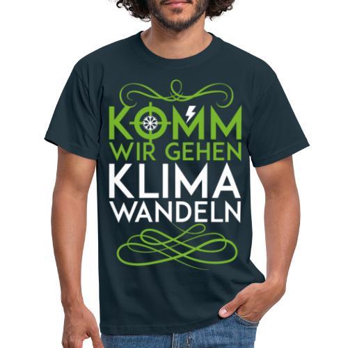 Komm wir gehen Klimawandeln - Männer T-Shirt