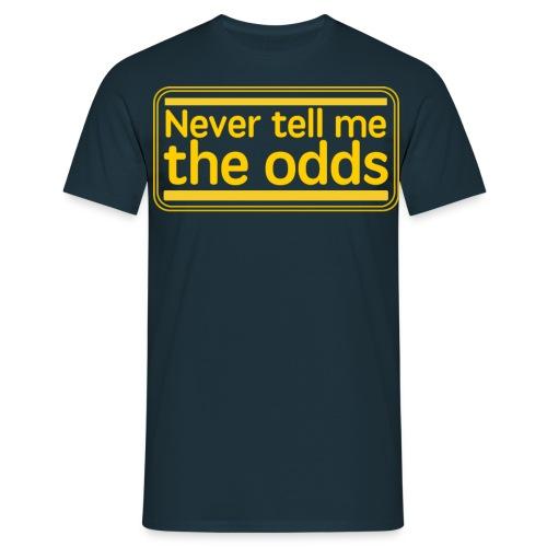 never tell me the odds - Men's T-Shirt