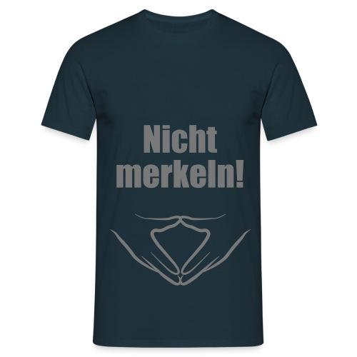 Nicht merkeln! - Männer T-Shirt