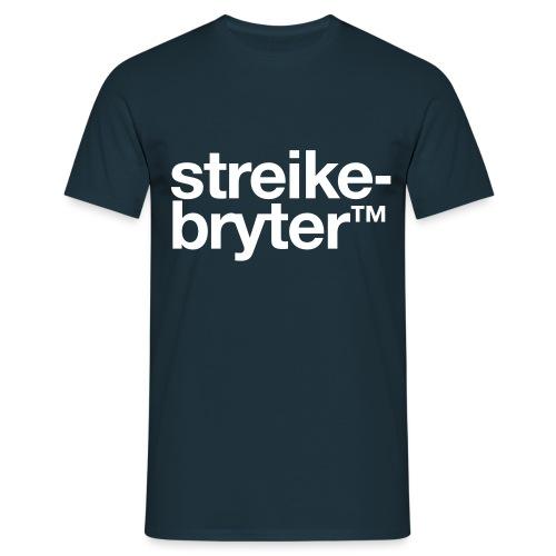 Streikebryter™ - T-skjorte for menn