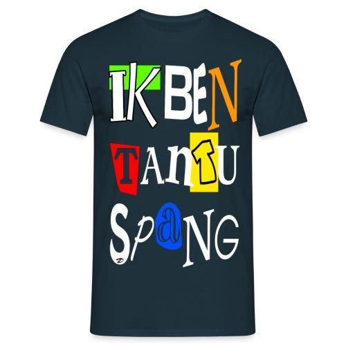 Ik ben tantu spang - Men's T-Shirt