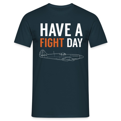 Have a fight Day mode le png - T-shirt Homme