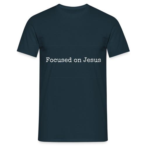 Focus on Jeusus - Männer T-Shirt